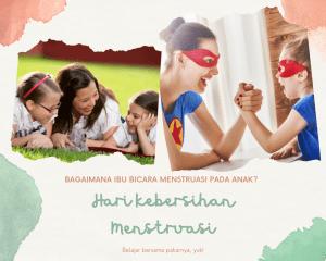 mengenalkan menstruasi kepada anak
